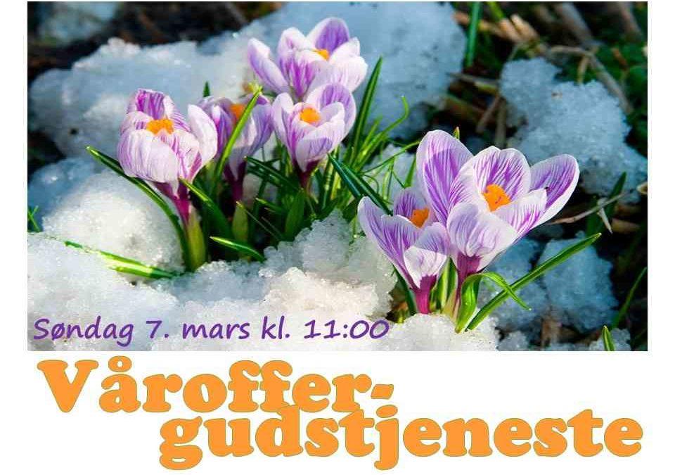 Velkommen til våroffergudstjeneste søndag 7. mars!