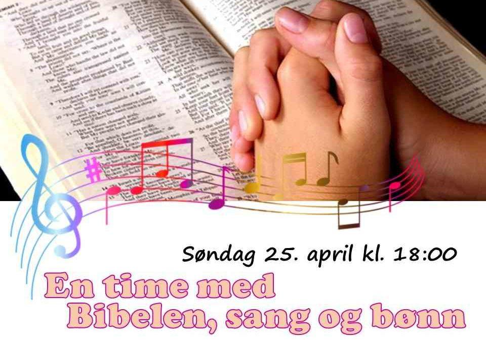 En time med Bibelen, sang og bønn